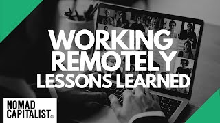 Lessons Learned in 10 Years of Working Remotely