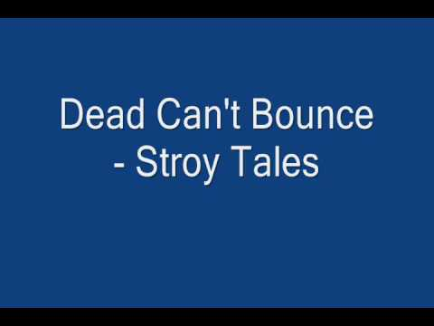 Dead Can't Bounce - Story Tales