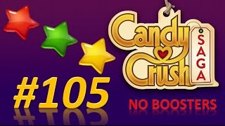Candy Crush Saga! level 105 - 3 stars - no boosters.