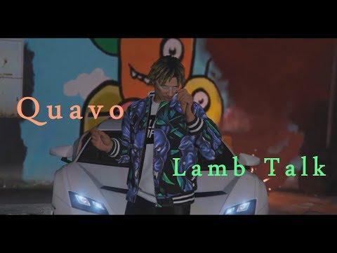 Quavo - Lamb Talk (Music Video)