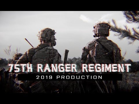 "75th Ranger Regiment | 2019 | ""Rangers Lead the Way"""
