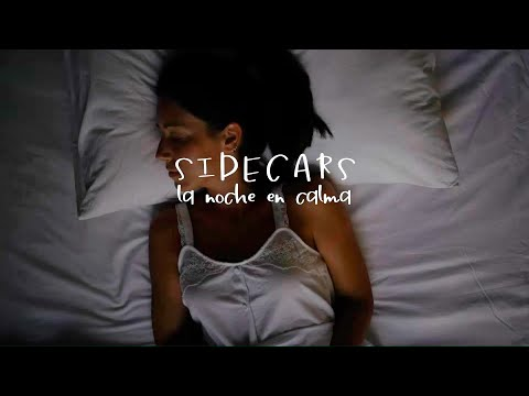 Sidecars - La noche en calma (Lyric Video Oficial)