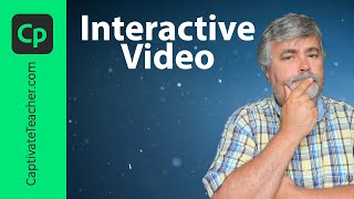 Interactive Video in Adobe Captivate 2019