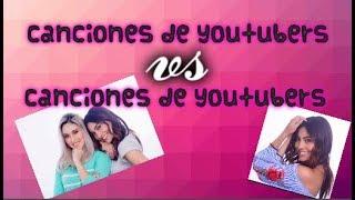 CANCION DE YOUTUBER VS CANCION DE YOUTUBER/SEGUNDA TEMPORADA THE BESTYT/TU ELIGES