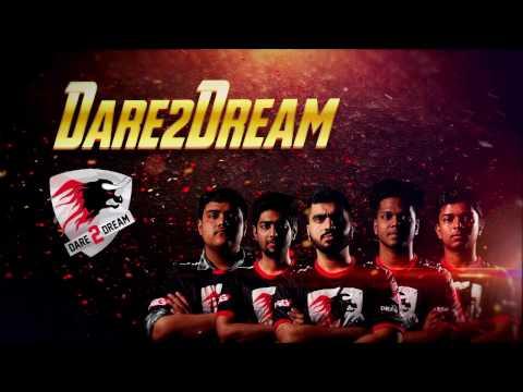 Dare 2 Dream - ESL India Premiership 2016 Masters