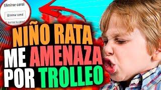 NIÑO RATA ME QUIERE CERRAR EL CANAL! | TROLLEOS EN MINECRAFT #81
