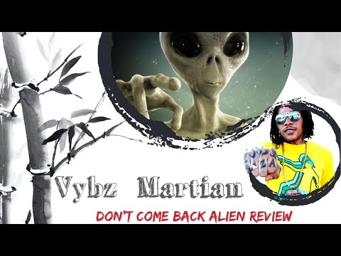 Vybz Kartel Don't Come Back - Best Official Review