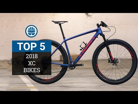 Top 5 - XC Mountain Bikes 2018
