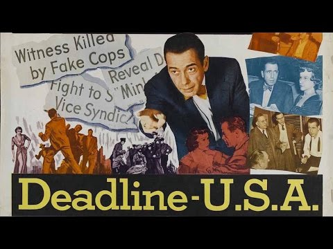 DEADLINE  U.S.A. 1952 Widerscreen  Full length Humphrey Bogart