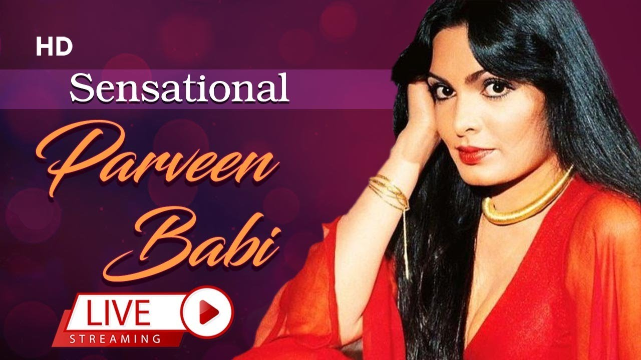 Superhits Of Parveen Babi | Remembering Bold And Beautiful Actress | Bollywood Classic Songs | Retro