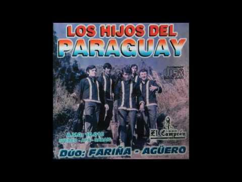 Los Hijos Del Paraguay - Dúo: Fariña - Aguero [El Campeón]