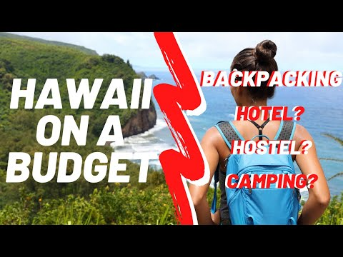 Hawaii Places To Stay - Hotel? Hostel? Camping? Best Accommodation In Hawaii