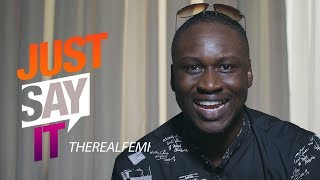 Just Say It - TheRealFemi