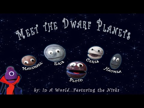 Meet the Dwarf Planets – A Song about Dwarf Planets- For Kids!