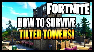 How To Survive Tilted Towers Every Game! BEST and EASIEST Strategy! (Fortnite Season 7)