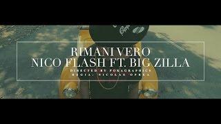 Gambar cover Nico Flash - Rimani Vero (feat. Big Zilla) - OFFICIAL VIDEO