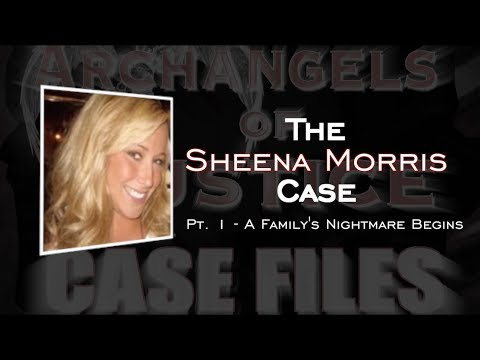 The Sheena Morris Case Part 1 - A Family's Nightmare Begins