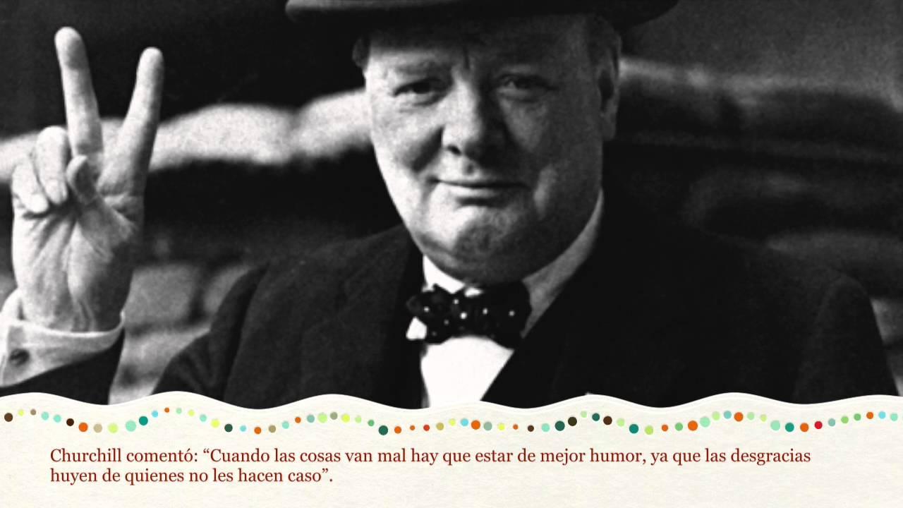 A Mal Tiempo Buena Cara Winston Churchill Videos Motivadores