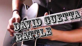 David Guetta - Battle (feat Faouzia) - Guitar Cover by J.Dami