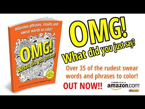 What Did You Just Say A Swear Word Coloring Book For Adults