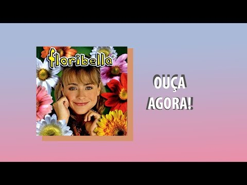 MUSICA FLORIBELLA GRATIS BAIXAR