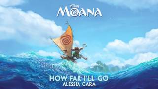 Alessia Cara - How Far I'll Go (Moana--Audio Only)