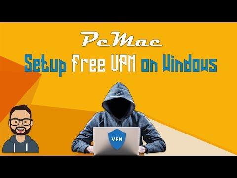 Free VPN Setup    Windows 7 & 10   Without Software