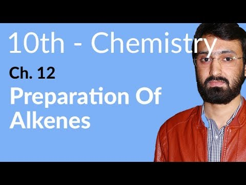 10th Class Chemistry ch 12,Preparation of Alkenes -Chemistry Chapter 12 Hydrocarbons