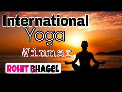 International Yoga Championship  Winner of Rohit Bhagel  Must watch this video