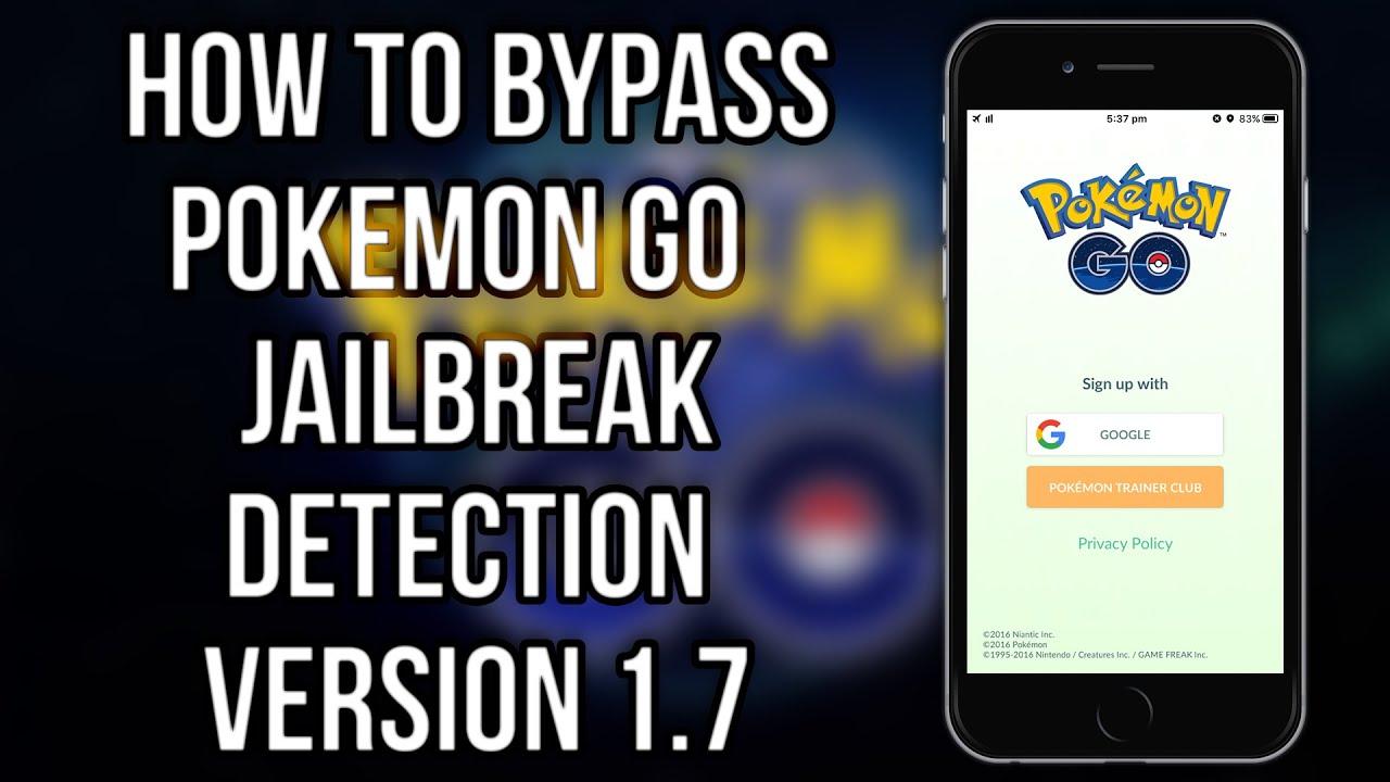 HOW TO BYPASS POKEMON GO JAILBREAK DETECTION v1 7 - 1 7 1