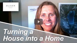 Truckee Real Estate Agent: Turning a house into a home