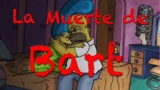 LA MUERTE DE BART | Episodio Perdido de Los Simpsons | ByGudiOn