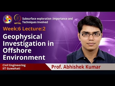 Lecture 16: Geophysical Investigation in Offshore Environment