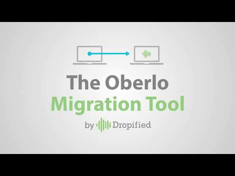 Use Our Oberlo Migration Tool To Move Products and Orders