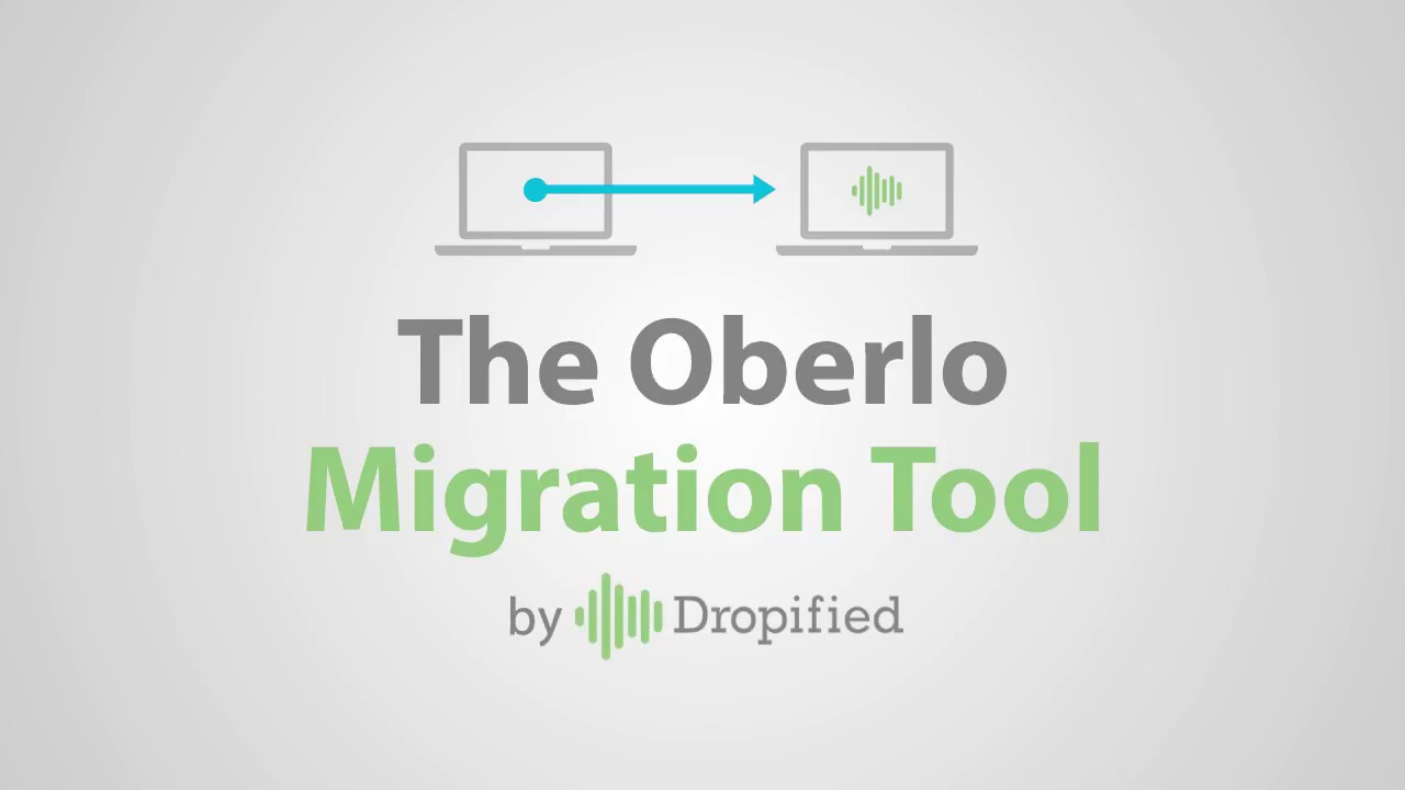 Use Our Oberlo Migration Tool To Move Products and Orders From Oberlo to  Dropified Easily