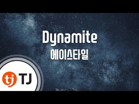 [TJ노래방] Dynamite - 에이스타일 (Dynamite - A'ST1) / TJ Karaoke