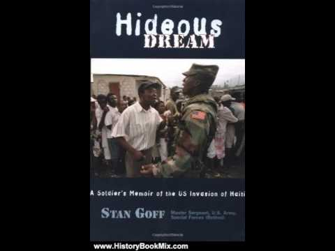 History Book Review: Hideous Dream by Stan Goff