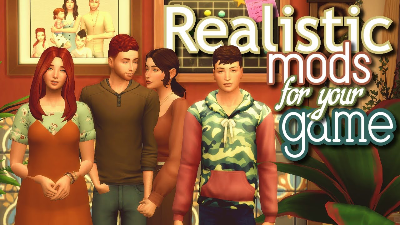 Realistic Mods For Sims 4