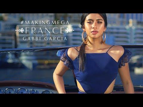 Making MEGA in France with Gabbi Garcia