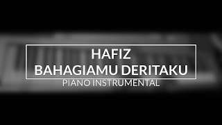 Hafiz - Bahagiamu Deritaku (Piano Instrumental Cover - Top View)