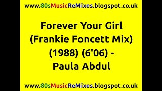 Forever Your Girl (Frankie Foncett Mix) - Paula Abdul