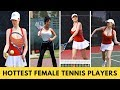 Top 10 Hottest Female Tennis Players In The World | Top Unique List