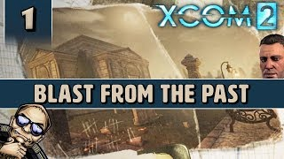 XCOM 2 - The Bradford Expansion! - Blast From the Past - Part 1 [Tactical Legacy Pack Gameplay]