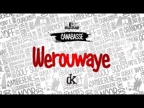 Canabasse - Werouwaye (lyrics)