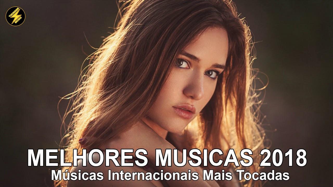 Música Pop Internacional 2018 Músicas Internacionais Mais Tocadas 2018 Youtube