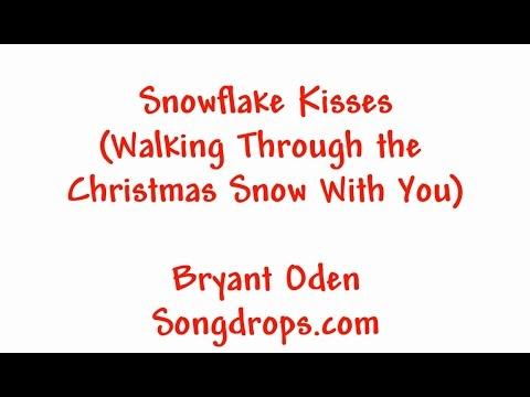 Cute Romantic Christmas song: Snowflake Kisses