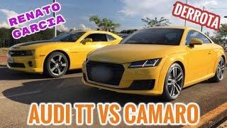 AUDI TT (230cv) VS CAMARO (415cv) E MAKING OFF RENATO GARCIA TROLL