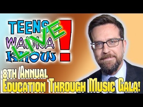 Teens Wanna Know - 8th Annual Education Through Music LA Gala with Ed Helms & Tom Shadyac
