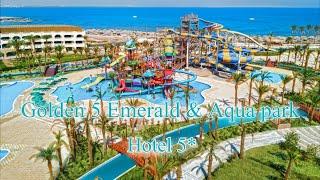 Golden Five Emerald & Aqua Park 5*  Египет, Хургада  отзыв 2019