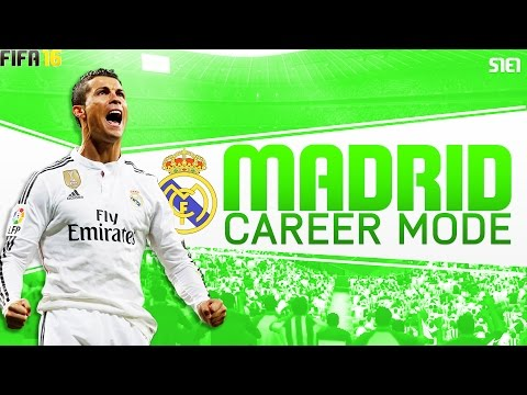 FIFA 16 - Real Madrid Career Mode - Episode 1 - THE START!